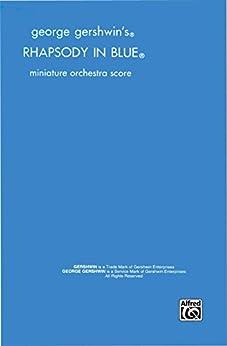 Rhapsody in Blue: Full Orchestra (Miniature Score) (English Edition)