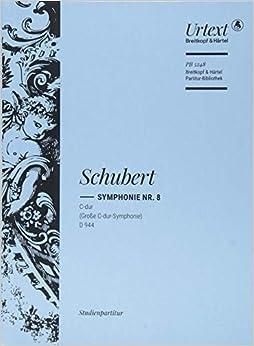 シューベルト: 交響曲 第8番(旧第9番) ハ長調 D 944 「大交響曲(グレート)」/ブライトコップ & ヘルテル社/スタディ・スコア