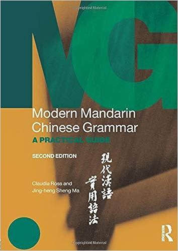Modern Mandarin Chinese Grammar - A Practical Guide