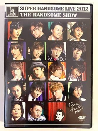 ハンサム ライブ 2012 dvd