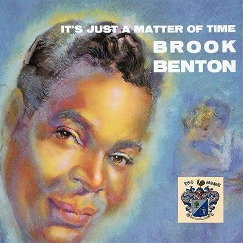Amazon Music - Brook BentonのIt's Just a Matter of Time - Amazon.co.jp