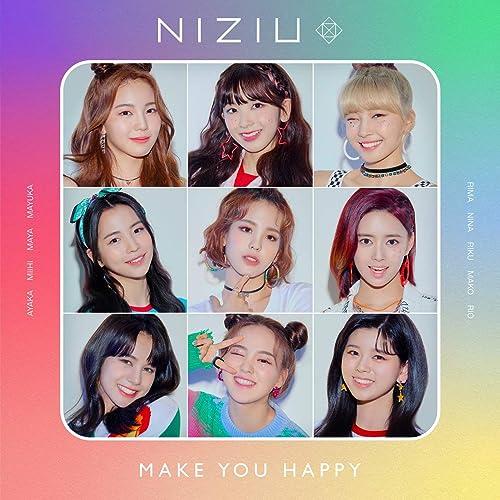 メイク ユー ハッピー NiziU Make you happy 歌詞